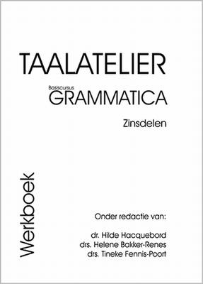 Taalatelier Grammatica Zinsdelen