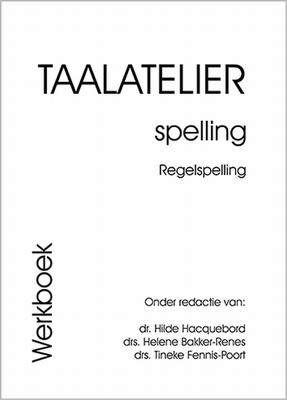 Taalatelier Spelling, Basiscursus Regelspellingen, Werkboek