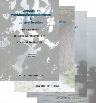 Gedrags- werkhoudingsproblemen en zorgverbreding (set)