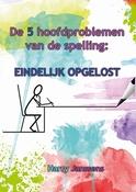 De 5 hoofdproblemen van de spelling