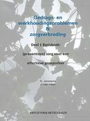 Gedrags- en werkhoudingsproblemen en zorgverbreding Deel 1