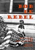 Bob de rebel